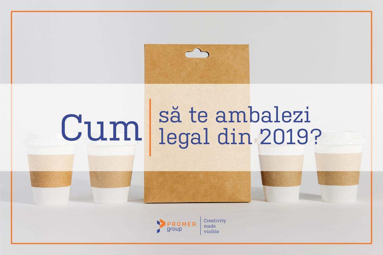 promer_group_cum_sa_te_ambalezi_legal_din_2019